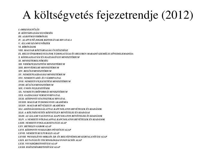 A költségvetés fejezetrendje (2012)
