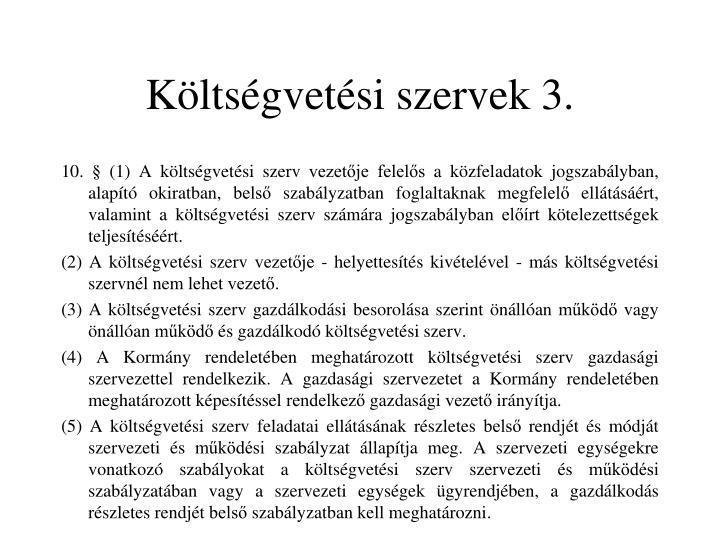 Költségvetési szervek 3.