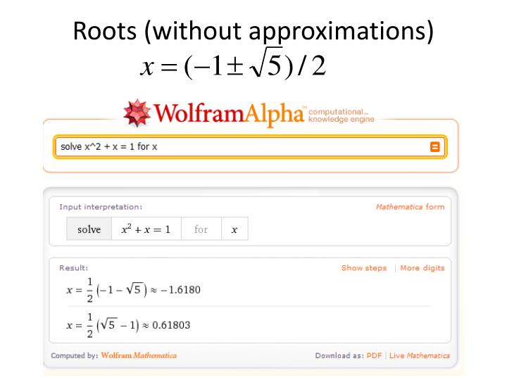 Roots (without approximations)