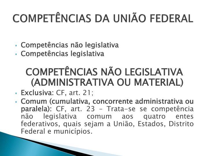 COMPETÊNCIAS DA UNIÃO FEDERAL