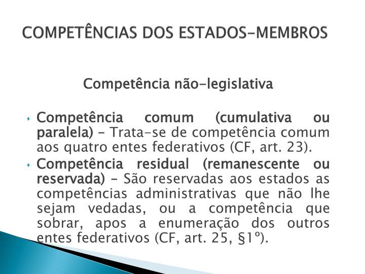 COMPETÊNCIAS DOS ESTADOS-MEMBROS