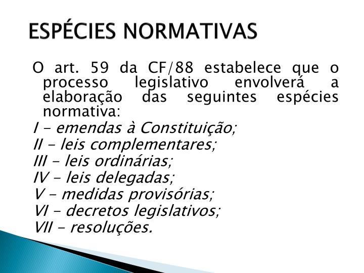 ESPÉCIES NORMATIVAS