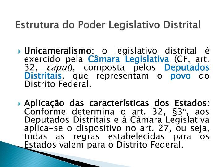 Estrutura do Poder Legislativo Distrital