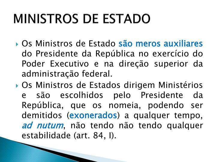MINISTROS DE ESTADO