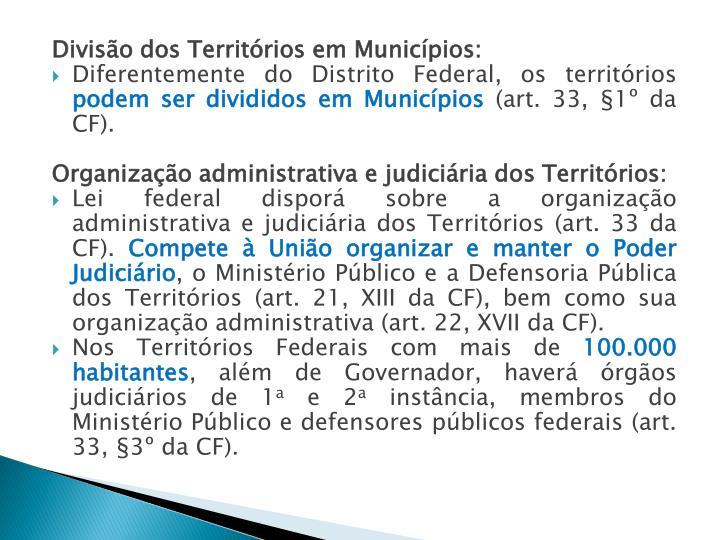 Divisão dos Territórios em Municípios: