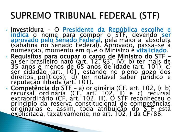 SUPREMO TRIBUNAL FEDERAL (STF)
