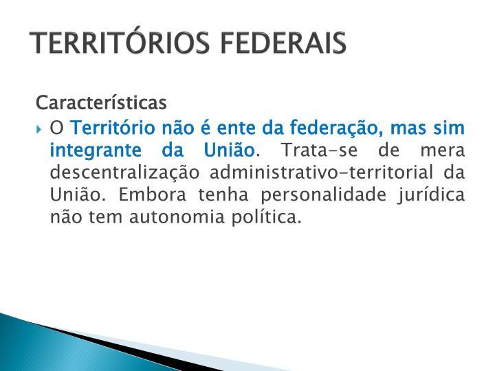 TERRITÓRIOS FEDERAIS