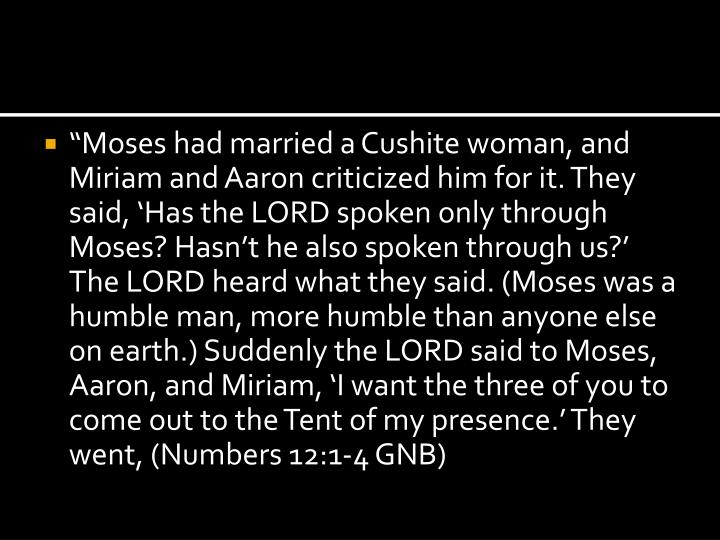 """""""Moses had married a"""