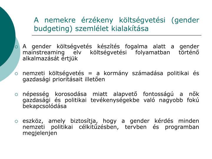 A nemekre érzékeny költségvetési (gender budgeting) szemlélet kialakítása