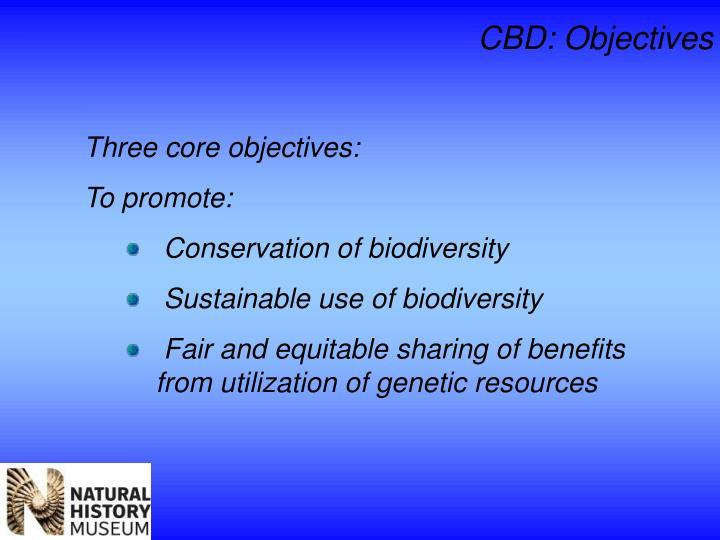 CBD: Objectives