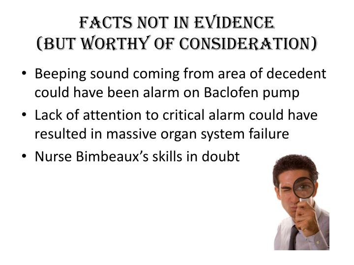 Facts not in evidence