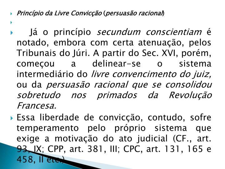 Princípio da Livre Convicção