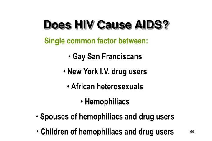 Does HIV Cause AIDS?