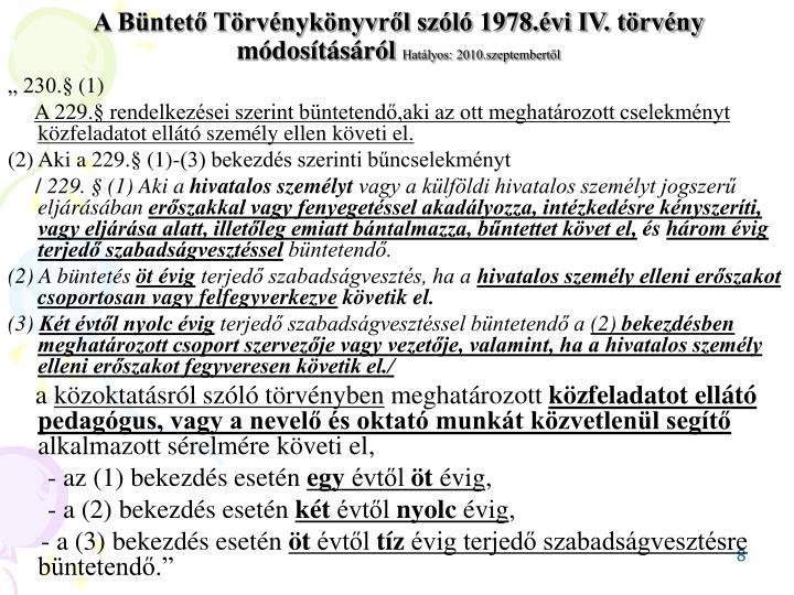 A Büntető Törvénykönyvről szóló 1978.évi IV. törvény módosításáról