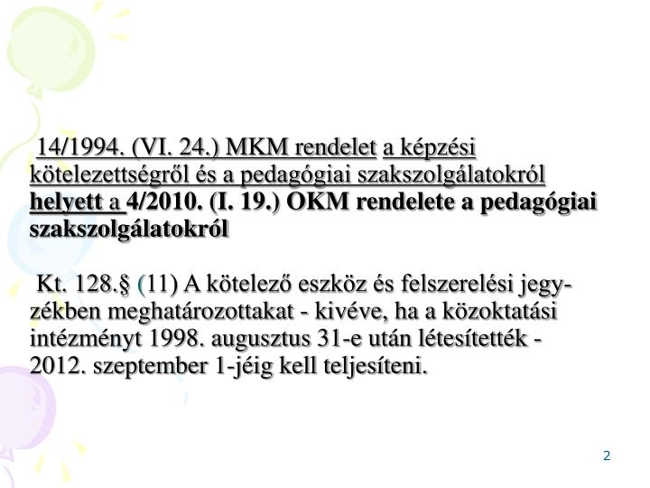 14/1994. (VI. 24.) MKM rendelet
