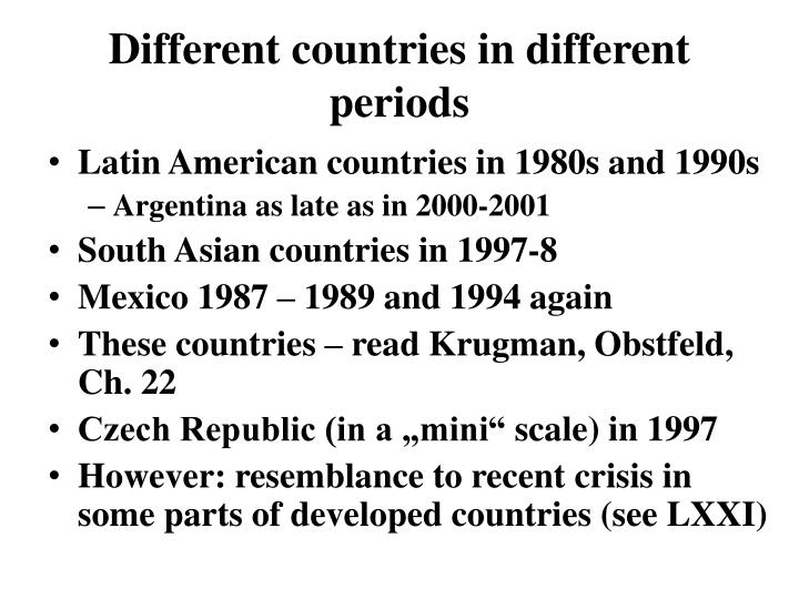 Different countries in different periods