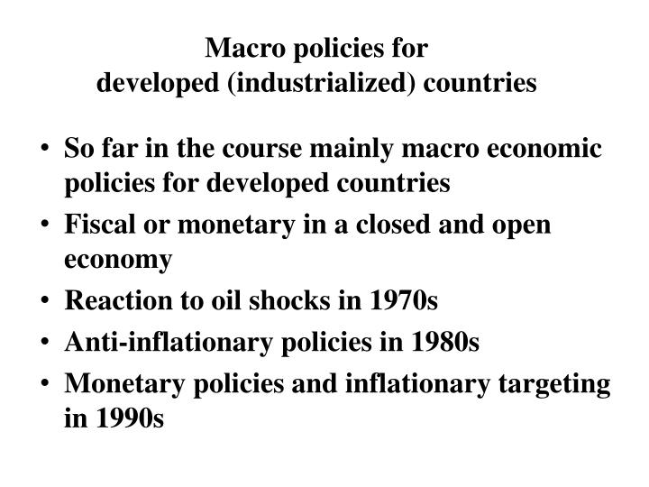 Macro policies for developed industrialized countries