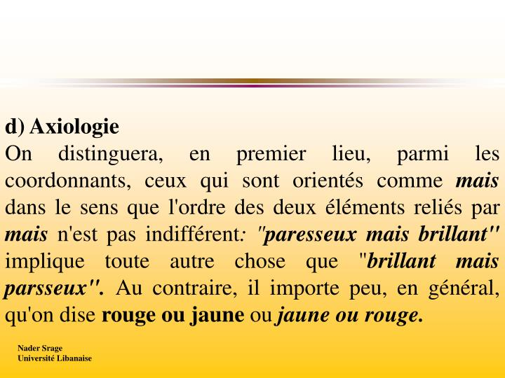d) Axiologie