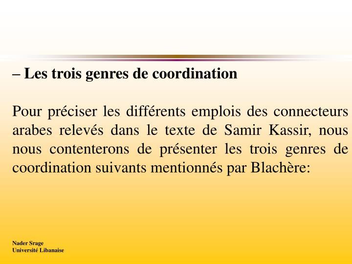 – Les trois genres de coordination