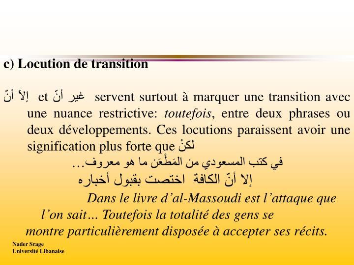 c) Locution de transition