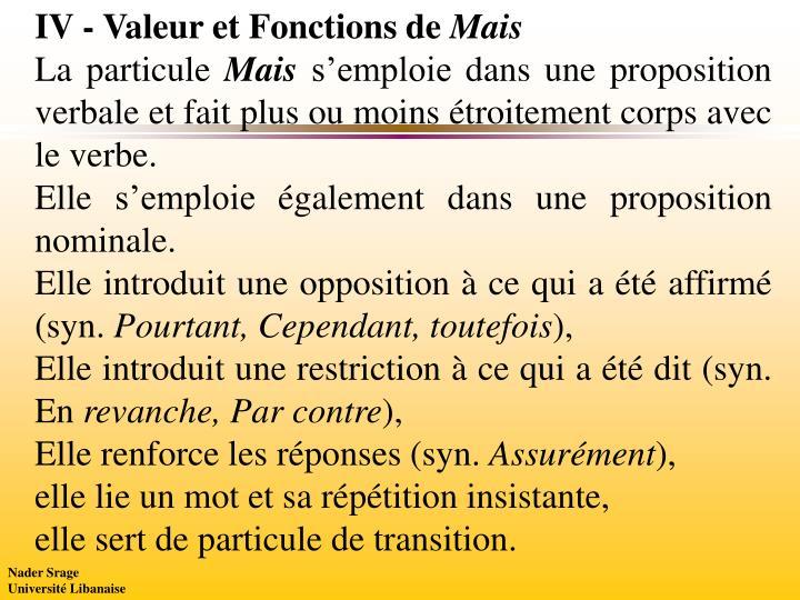 IV - Valeur et Fonctions de