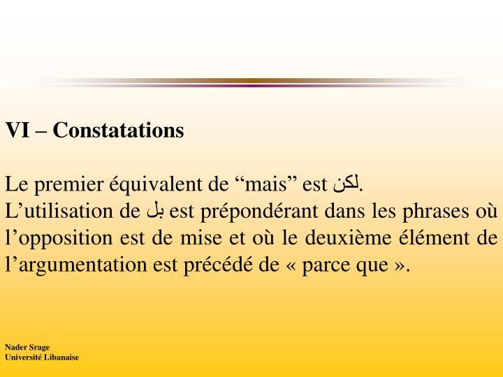 VI – Constatations