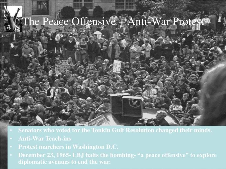 The Peace Offensive + Anti-War Protest