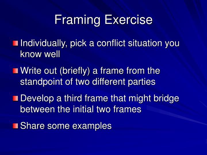 Framing Exercise