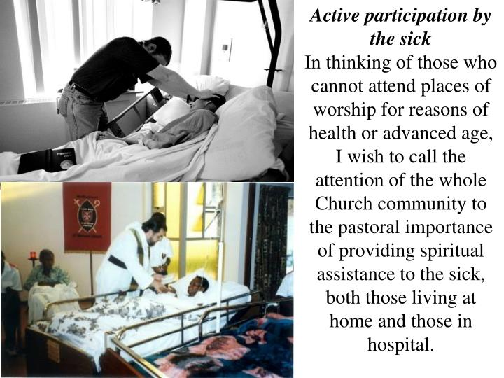 Active participation by the sick