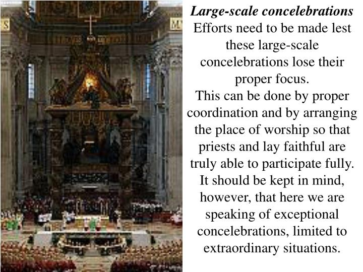 Large-scale concelebrations