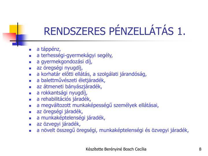 RENDSZERES PÉNZELLÁTÁS 1.