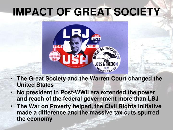 IMPACT OF GREAT SOCIETY