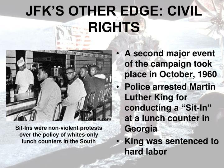 JFK'S OTHER EDGE: CIVIL RIGHTS