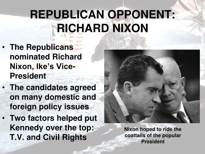 REPUBLICAN OPPONENT: RICHARD NIXON
