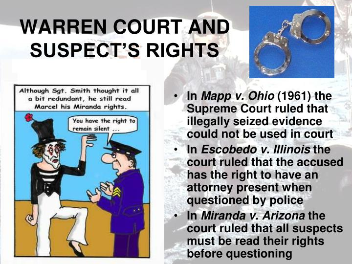 WARREN COURT AND SUSPECT'S RIGHTS