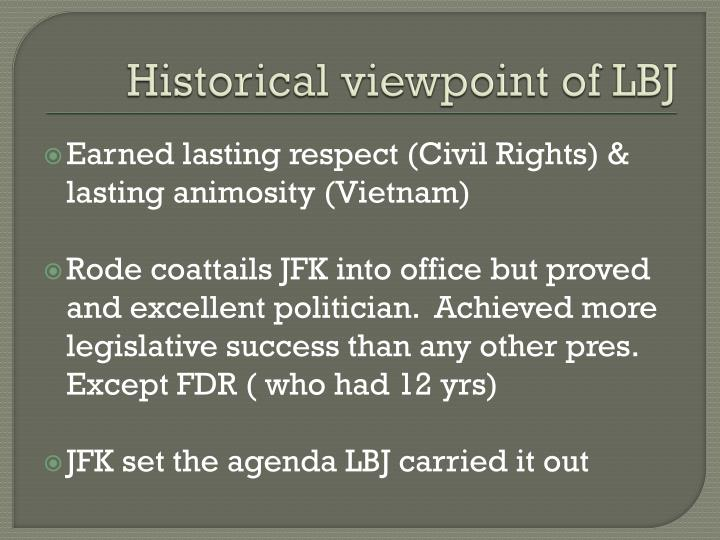 Historical viewpoint of LBJ