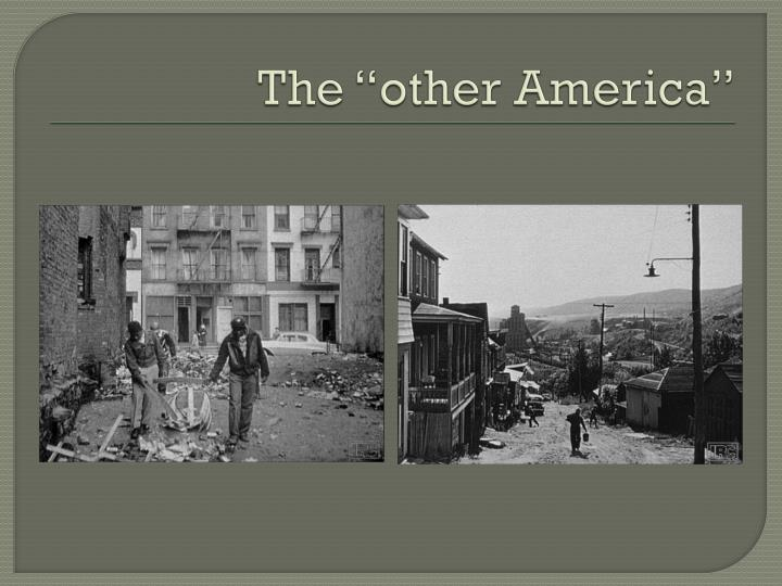 "The ""other America"""