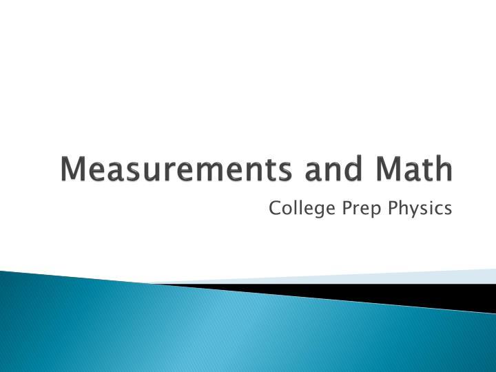 Measurements and Math