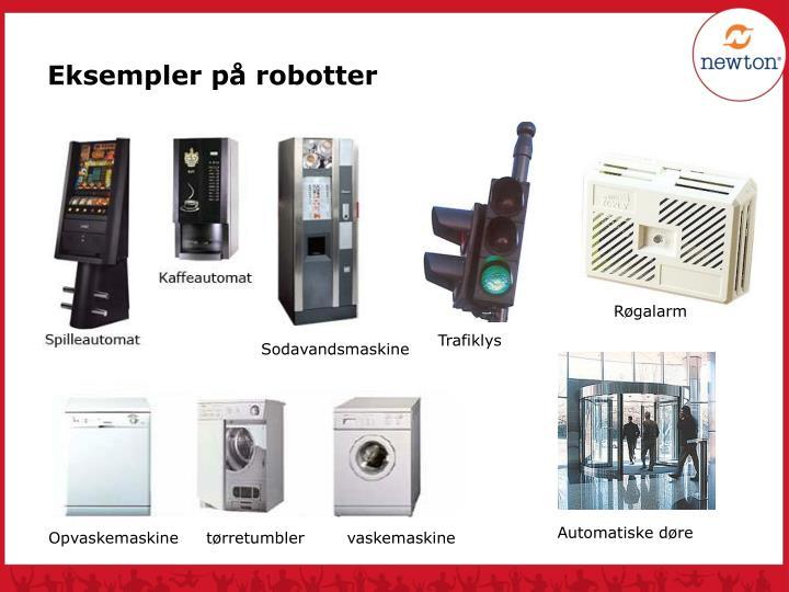 Eksempler på robotter