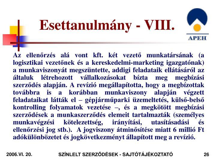 Esettanulmány - VIII.