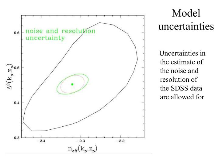 Model uncertainties
