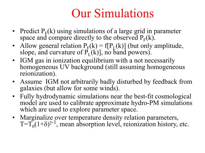 Our Simulations