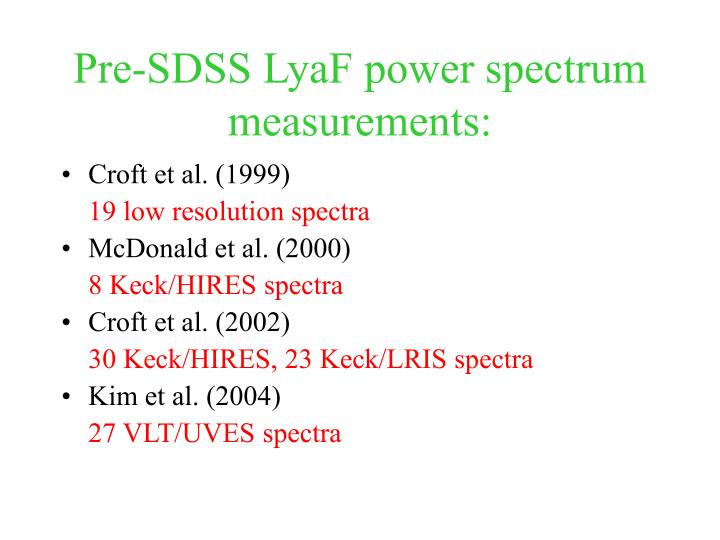 Pre-SDSS LyaF power spectrum measurements: