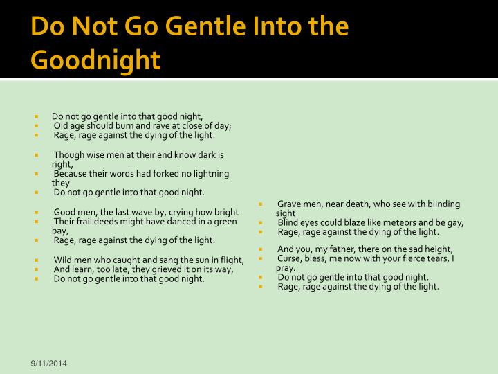 Do Not Go Gentle Into the Goodnight