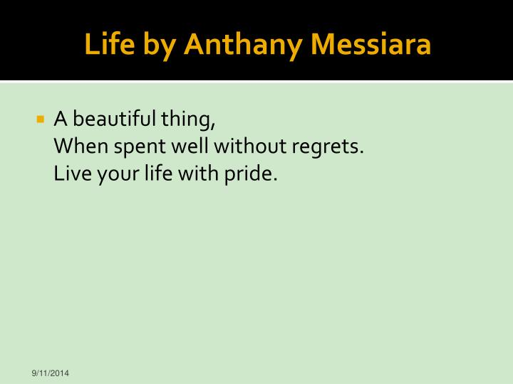 Life by Anthany Messiara