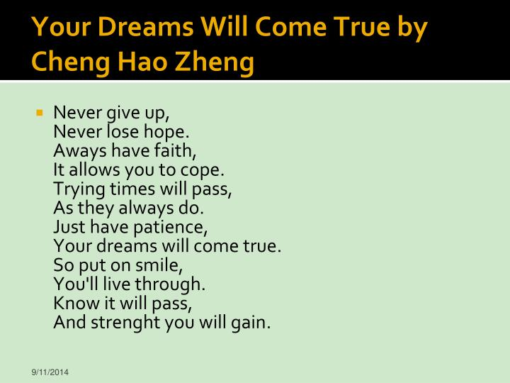 Your Dreams Will Come True by Cheng Hao Zheng