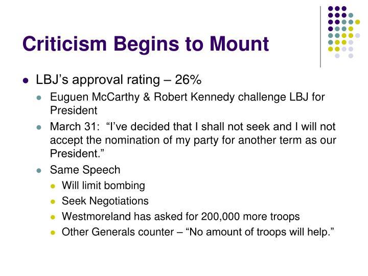 Criticism Begins to Mount
