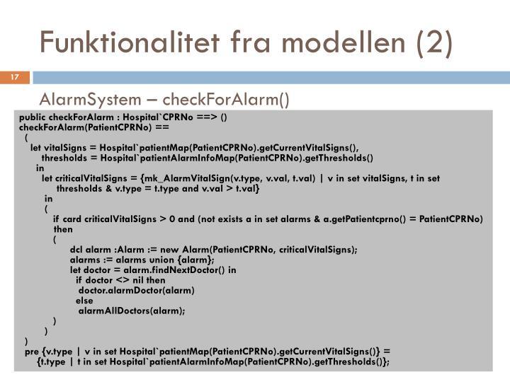 Funktionalitet fra modellen (2)