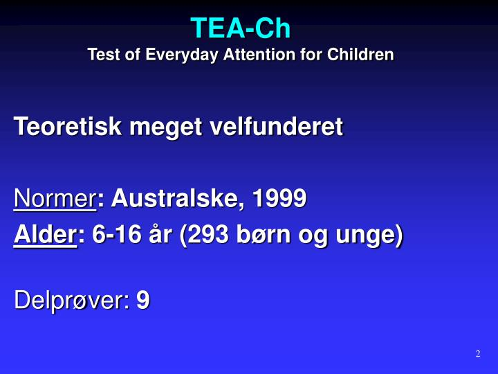 Tea ch test of everyday attention for children
