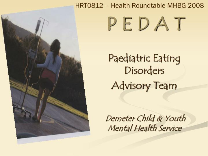 HRT0812 – Health Roundtable MHBG 2008